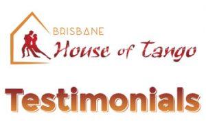 Brisbane House of Tango Testimonials
